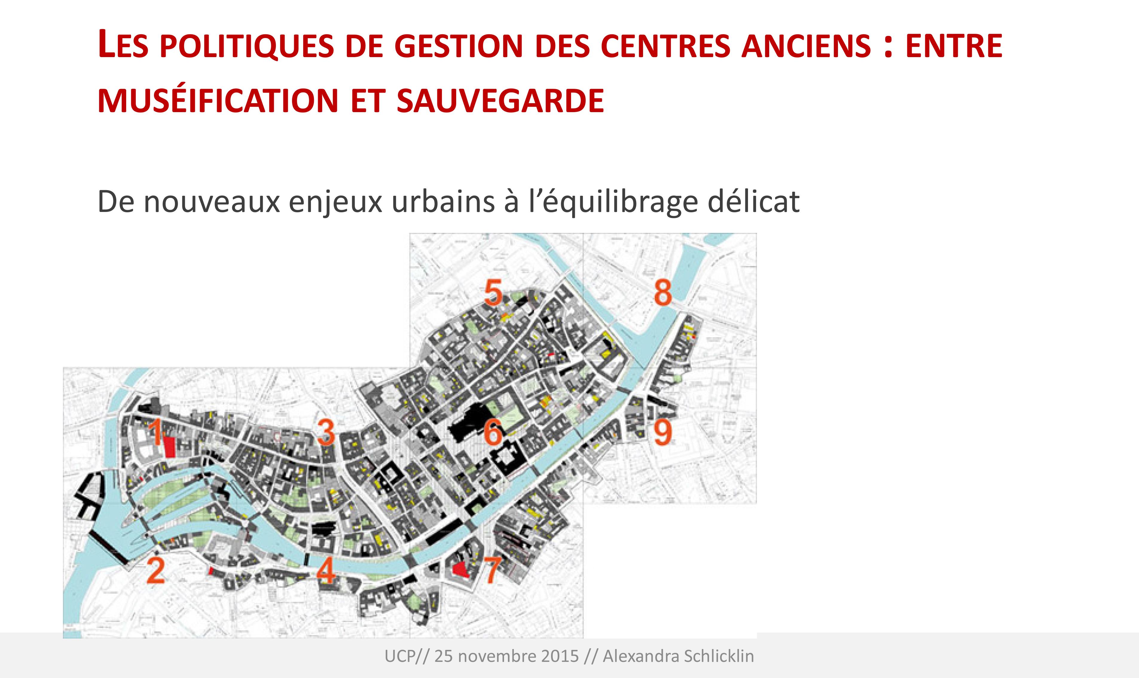 Les politiques de gestion des centres anciens des villes : entre